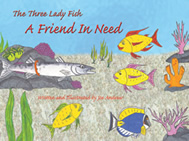 e Lady Fish: A Friend in Need
