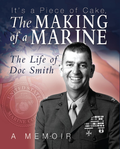 Making of a Marine by Malcolm E. Smith Jr