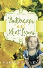 Buttercups and Mint Leaves by Martha Owens