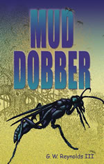 jettyman book #18 - Mud Dobber by GW Reynolds III